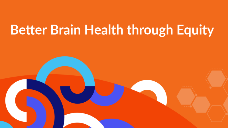 Report Cover - Better Brain Health through Equity