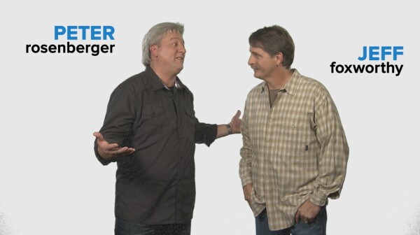 peter roseberger and jeff foxworthy