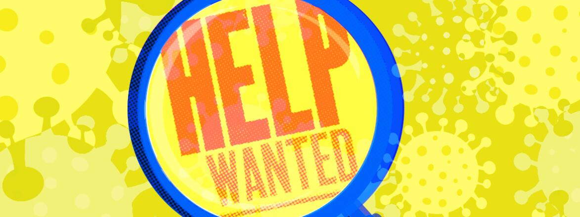 illustration_of_magnifying_glass_over_words_help_wanted_covid19_article_by_sarah_rogers_1440x584.jpg