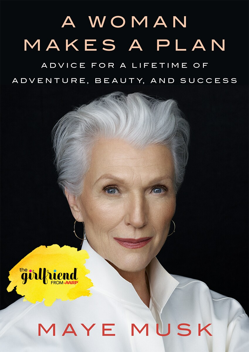 Book cover of A Woman Makes a Plan by Maye Musk