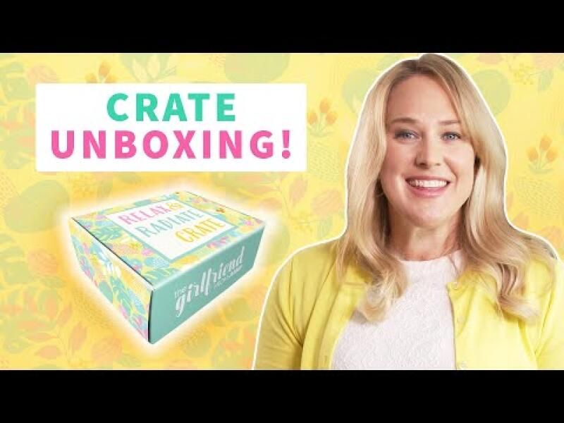Relax & Radiate Crate - Spring 2021 Crate Unboxing