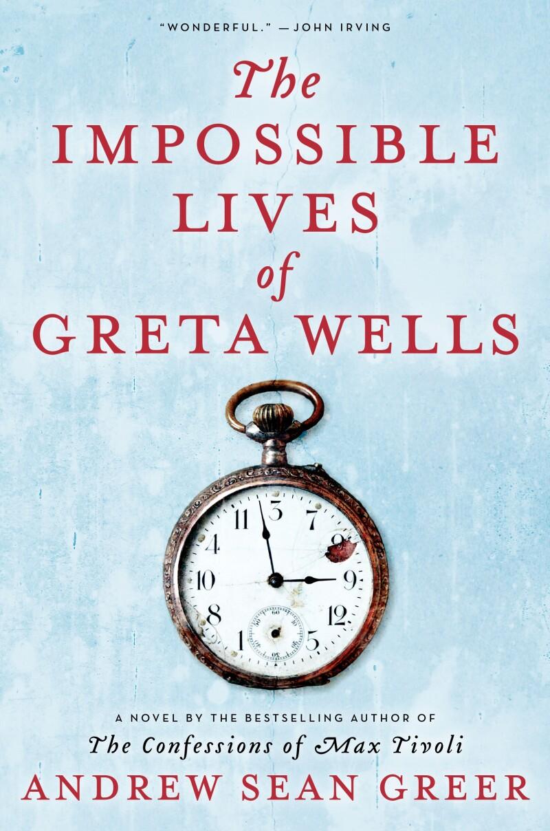 Impossible Lives of Greta Wells