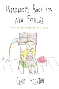 Edgerton_Papadaddy's Book For New Fathers