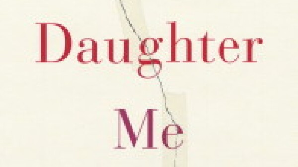 MOTHER DAUGHTER ME -- cover
