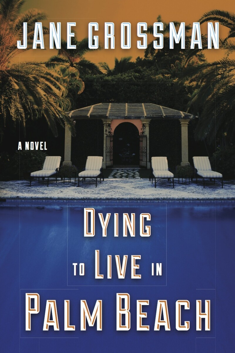 Dying to Live in Palm Beach copy
