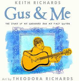 Keith Richards children's book 'Gus & Me'